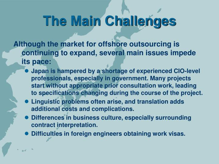 The main challenges