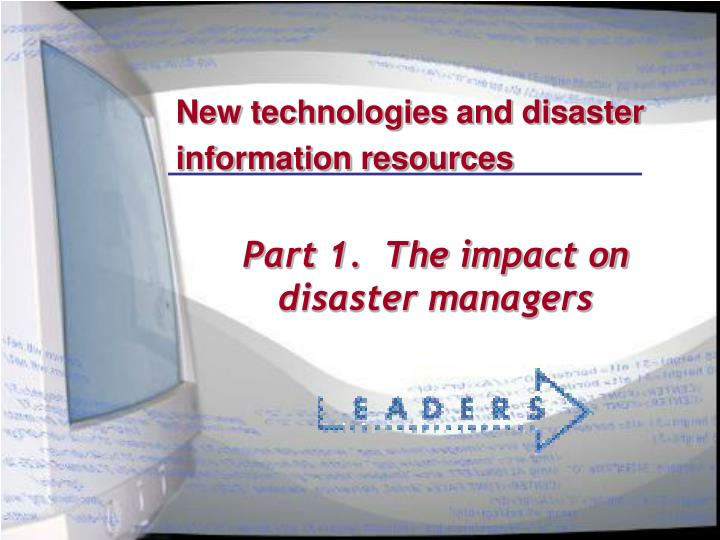 New technologies and disaster information resources1