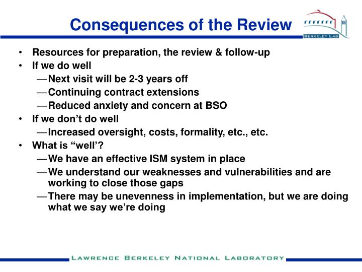 Consequences of the Review