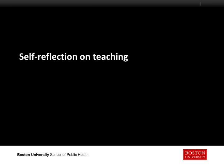 Self-reflection on teaching