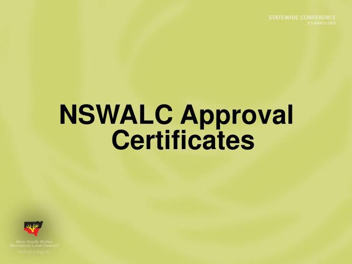 NSWALC Approval Certificates