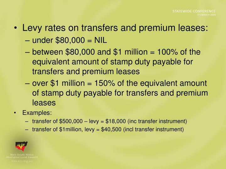 Levy rates on transfers and premium leases: