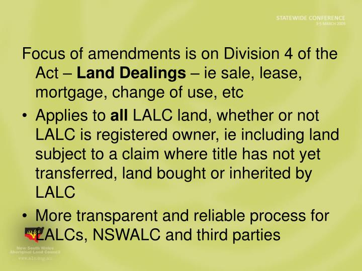 Focus of amendments is on Division 4 of the Act –