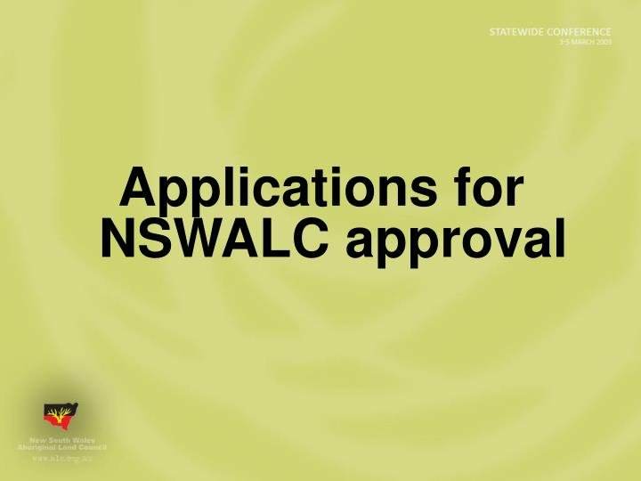 Applications for NSWALC approval