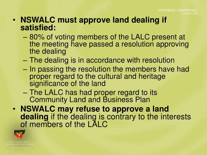 NSWALC must approve land dealing if satisfied: