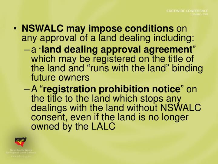 NSWALC may impose conditions