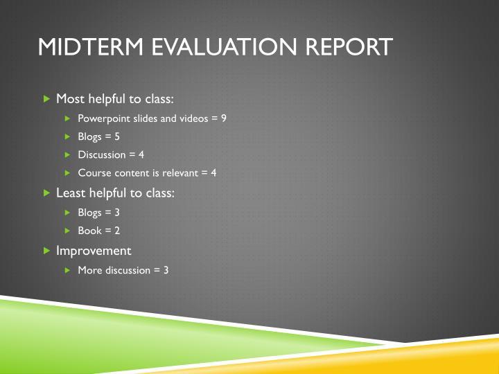 Midterm evaluation Report