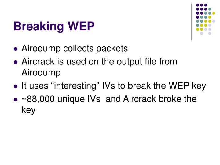 Breaking WEP