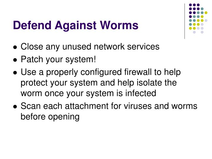 Defend Against Worms