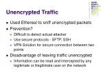 unencrypted traffic