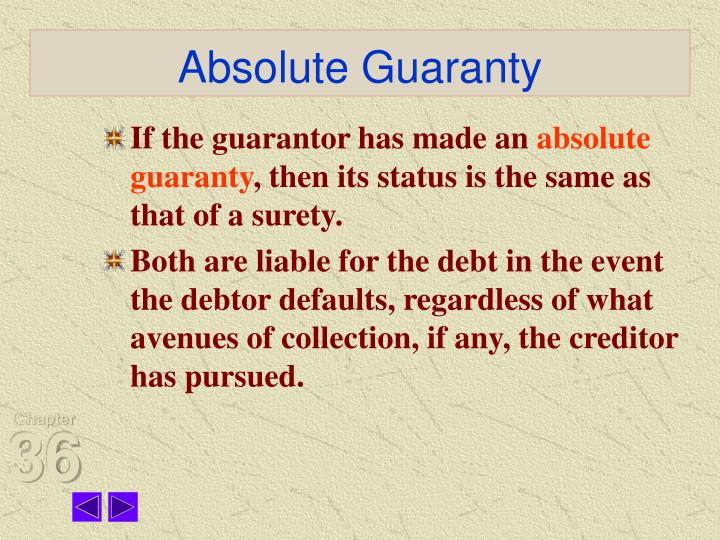 Absolute guaranty