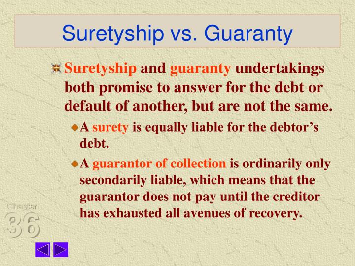 Suretyship vs. Guaranty