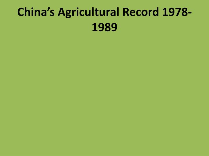 China's Agricultural Record 1978-1989