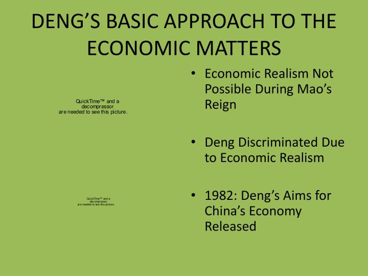 DENG'S BASIC APPROACH TO THE ECONOMIC MATTERS