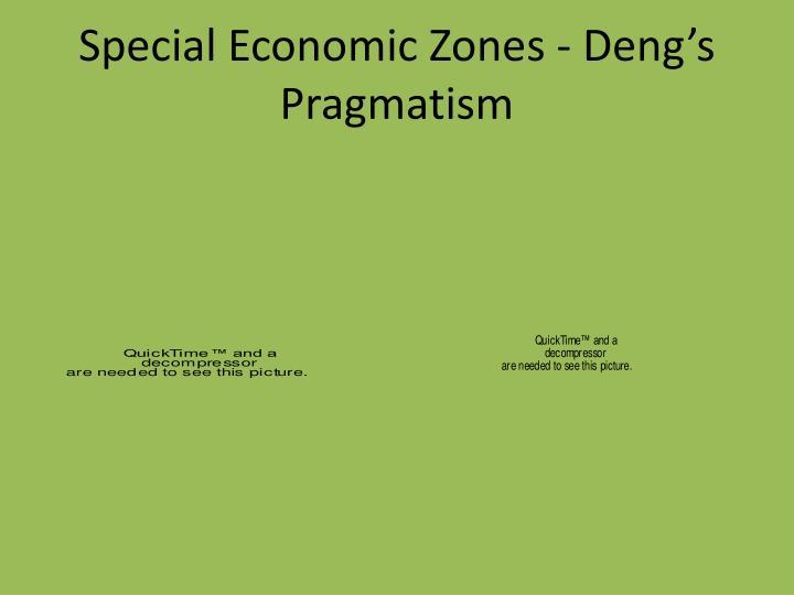 Special Economic Zones - Deng's Pragmatism