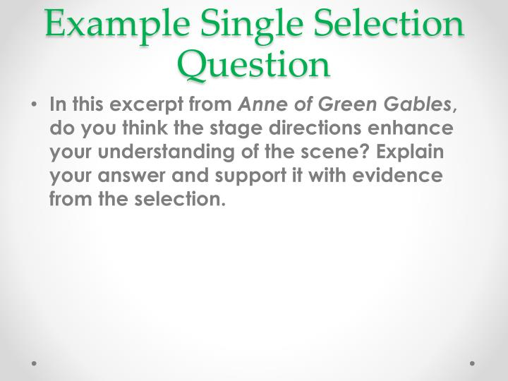 Example Single Selection Question