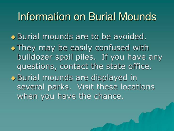 Information on Burial Mounds