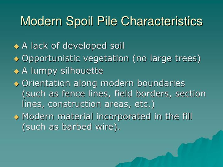 Modern Spoil Pile Characteristics