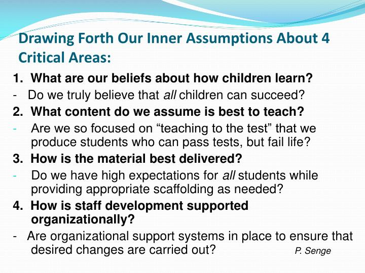 Drawing Forth Our Inner Assumptions About 4 Critical Areas:
