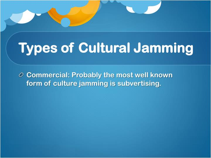 Types of cultural jamming