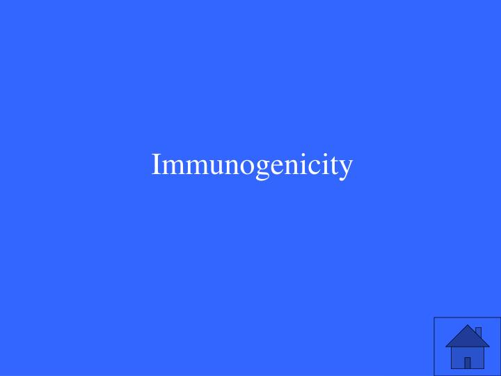 Immunogenicity