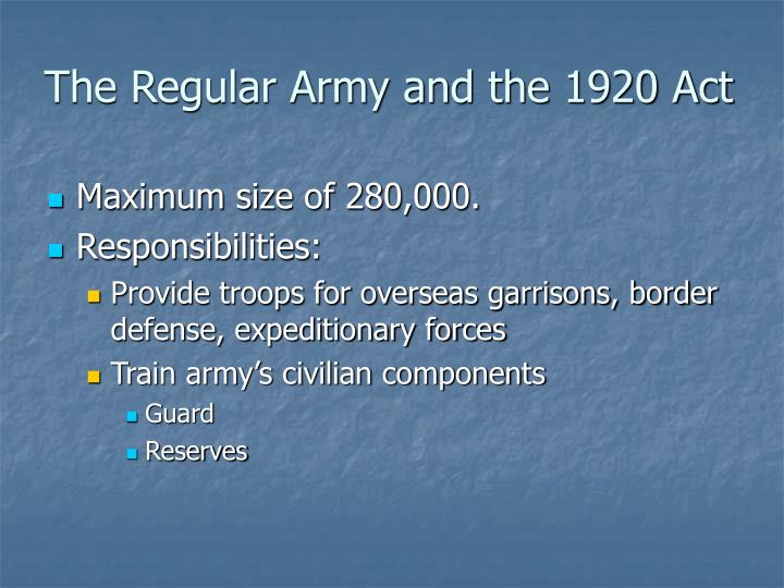 The Regular Army and the 1920 Act
