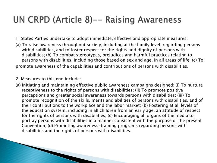 UN CRPD (Article 8)-- Raising Awareness