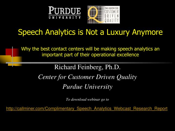 Speech Analytics is Not a Luxury Anymore