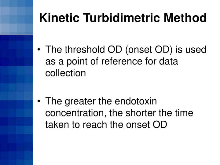 Kinetic Turbidimetric Method
