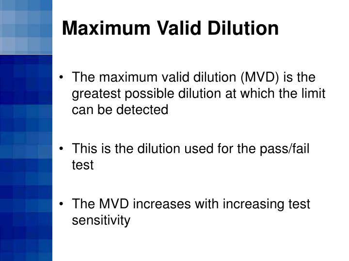 Maximum Valid Dilution