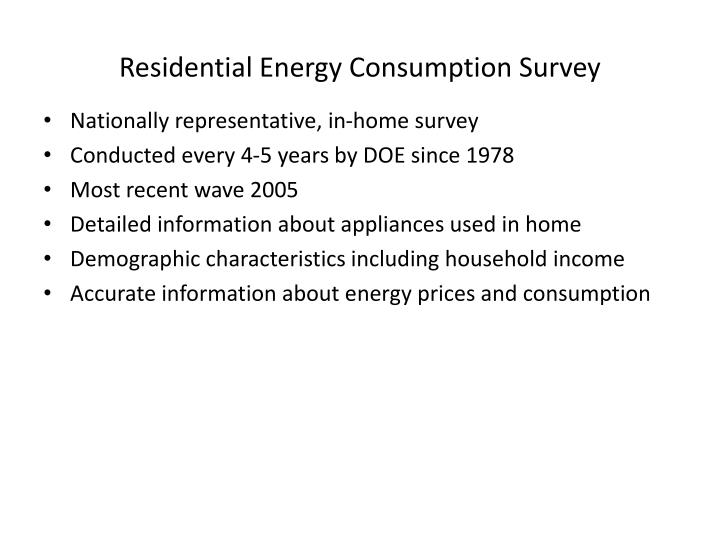 Residential Energy Consumption Survey