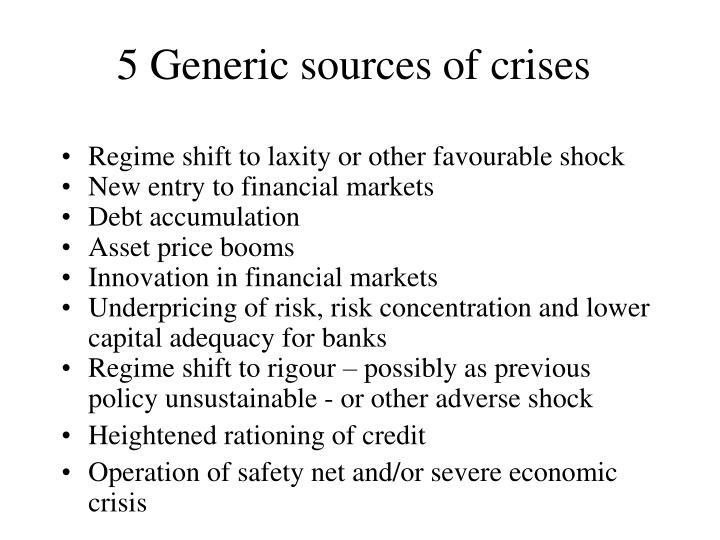 5 Generic sources of crises