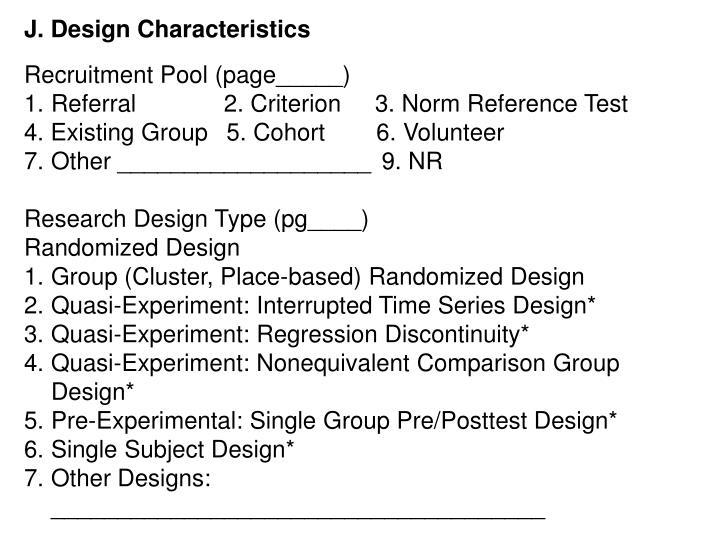 J. Design Characteristics