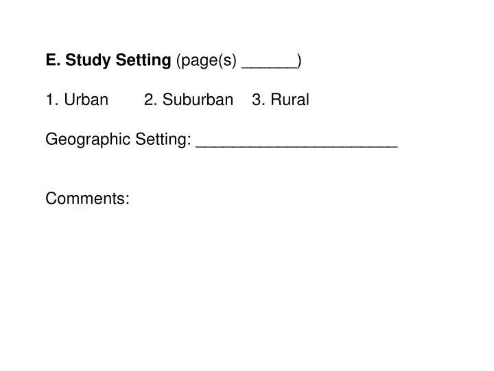 E. Study Setting