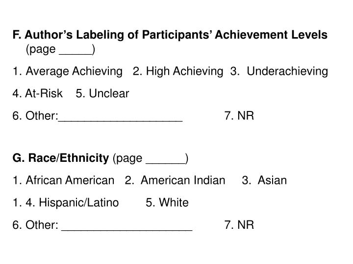 F. Author's Labeling of Participants' Achievement Levels