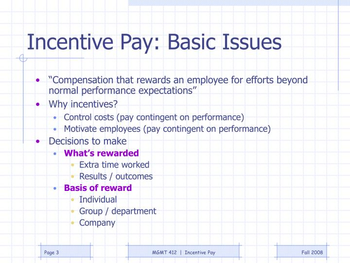 Incentive pay basic issues