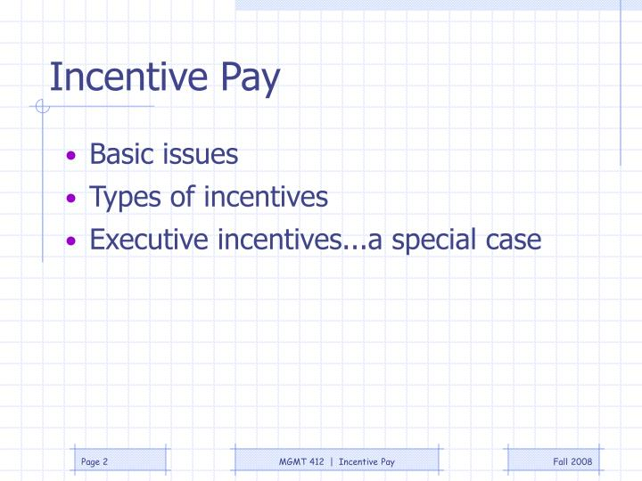 Incentive pay1