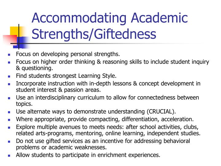 Accommodating Academic Strengths/Giftedness