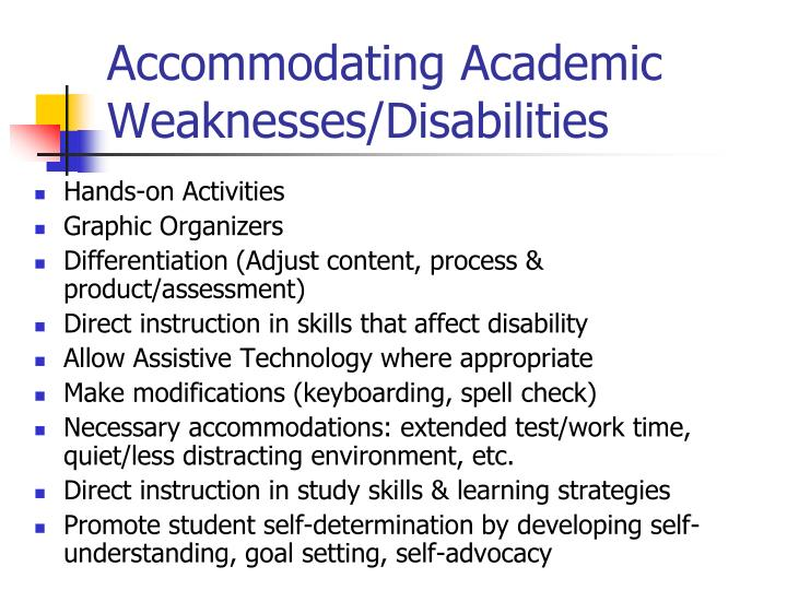 Accommodating Academic Weaknesses/Disabilities