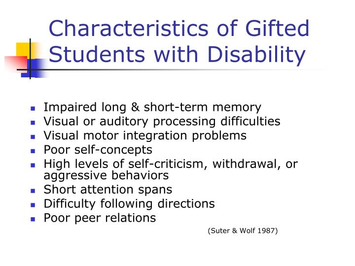 Characteristics of Gifted Students with Disability