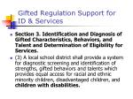 gifted regulation support for id services