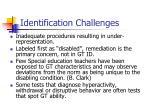 identification challenges