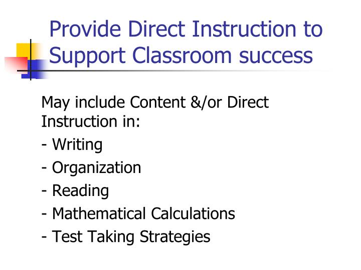 Provide Direct Instruction to Support Classroom success