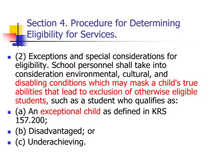 Section 4. Procedure for Determining Eligibility for Services.