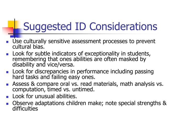 Suggested ID Considerations