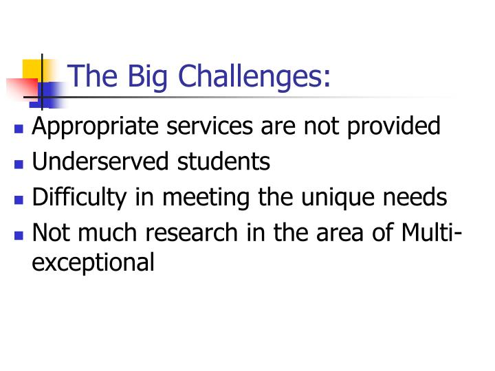 The Big Challenges: