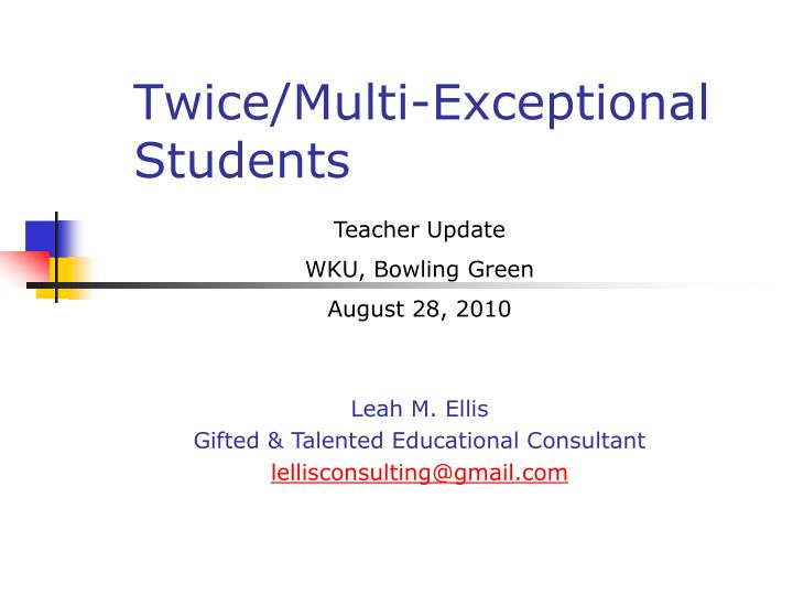 Twice multi exceptional students