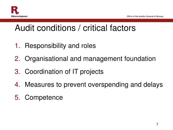 Audit conditions / critical factors