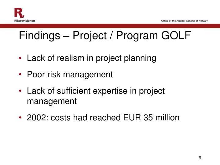 Findings – Project / Program GOLF