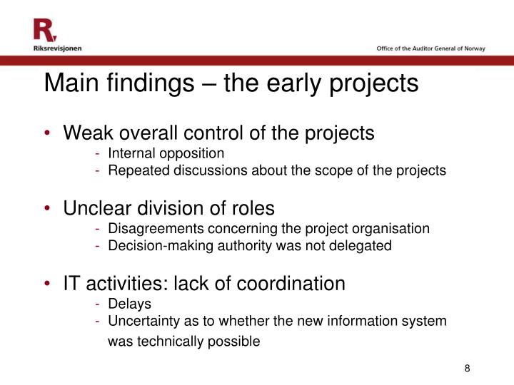 Main findings – the early projects